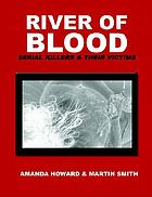 River of blood : serial killers and their victims