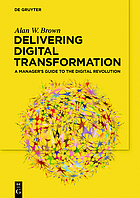 A Manager's Guide to Digital Transformation Leading in the Digital Revolution