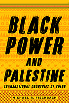 Black power and Palestine : transnational countries of color