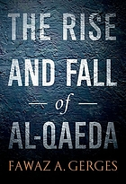 The rise and fall of Al-Qaeda