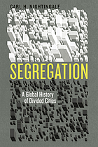 Segregation : a global history of divided cities