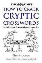 Times how to crack cryptic crosswords.