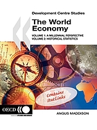 The World Economy : Volume 1: A Millennial Perspective and Volume 2: Historical Statistics.