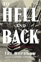 To hell and back : Europe, 1914-1949