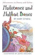 Hailstones and halibut bones : adventures in poetry and color
