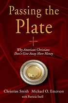 Passing the plate : why American Christians don't give away more money
