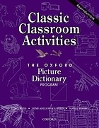 Classic classroom activities for the Oxford picture dictionary