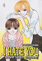 I hate you more than anyone. Volume 4