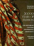 20,000 years of fashion: the history of costume and personal adornment.