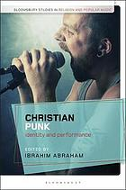 Christian punk : identity and performance