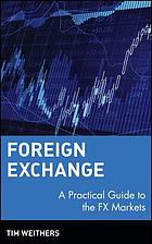 Foreign Exchange: A Practical Guide to the FX Markets.