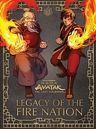 Avatar, the last airbender. Legacy of the Fire Nation