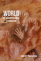 World : an anthropological examination