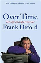 Over time : my life as a sportswriter