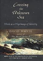 Crossing the unknown sea : work as a pilgrimage of identity