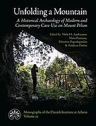 Unfolding a mountain : a historical archaeology of modern and contemporary cave use on Mount Pelion