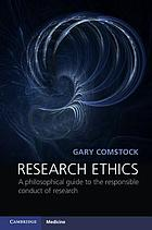 Research Ethics : a philosophical guide to the responsible conduct of research