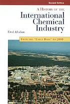 A history of the international chemical industry : from the