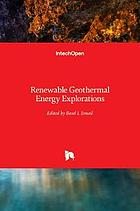 Renewable geothermal energy explorations
