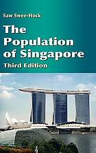 The Population of Singapore (Third Edition)