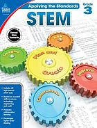 Applying the standards: STEM. Grade 3