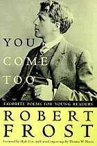 You come too : favorite poems for young readers