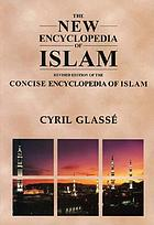 The new encyclopedia of Islam