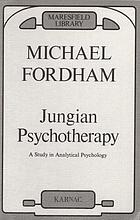 Jungian psychotherapy : a study in analytical psychology