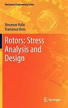Rotors : stress analysis and design