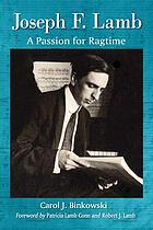 Joseph F. Lamb : a passion for ragtime