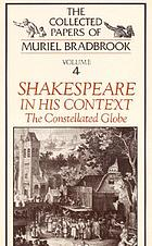 Shakespeare in his context : the constellated Globe