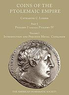 Coins of the Ptolemaic Empire. Part I, Ptolemy I through Ptolemy IV