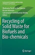 Recycling Of Solid Waste For Biofuels And Bio Chemicals Ebook 2016