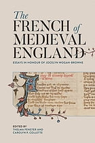 The French of medieval England : essays in honour of Jocelyn Wogan-Browne