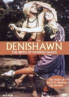 Denishawn : the contributions of American dance pioneers Ruth St. Denis and Ted Shawn