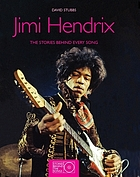 Jimi Hendrix : the stories behind every song