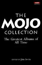 The Mojo collection : the ultimate music companion