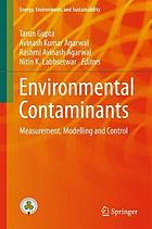 Environmental contaminants : measurement, modelling and control