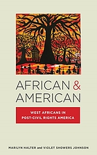 African & American : West Africans in post-civil rights America