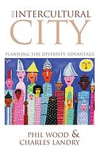 The intercultural city : planning for diversity advantage