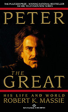 Peter the Great : his life and world