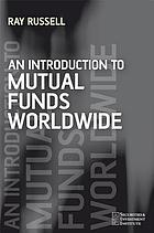 An introduction to mutual funds worldwide