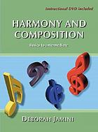 Harmony and composition : basics to intermediate