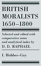 British moralists: 1650-1800 (volumes 1) - volume i: hobbes - gay.