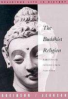 The Buddhist religion : a historical introduction