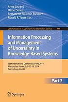 Information processing and management of uncertainty in knowledge-based systems : 15th International Conference, IPMU 2014, Montpellier, France, July 15-19, 2014, Proceedings. Part III