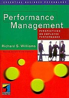 Performance management : perspectives on employee performance