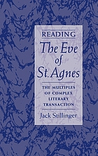 Reading The eve of St. Agnes : the multiples of complex literary transaction