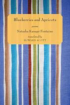 Blueberries and apricots : poems