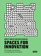 Innovative spaces. Designing workplace environments for creativity, a global guide.